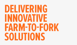 Delivering innovative farm-to-fork solutions